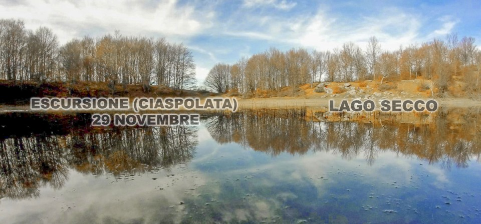 Escursione ciaspolata a Lago Secco – 29 11 2015