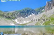 2, 16, 23 e 30 Agosto 2016 Escursione al Lago di Pilato