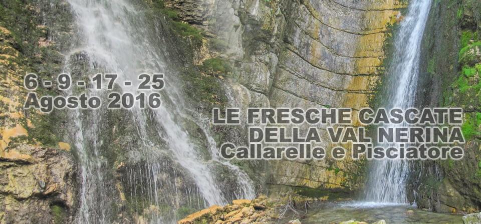 Escursioni alle Fresche Cascate della Val Nerina – Agosto 2016