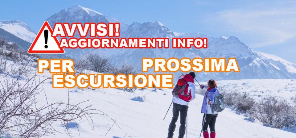 AVVISI E AGGIORNAMENTI, prossima escursione!