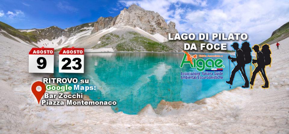 9 e 23 Agosto 2019 Escursione al Lago di Pilato