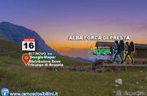 16 Agosto – Alba e Forca di Presta